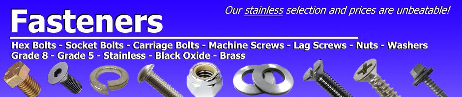 Large selection of fasteners in stock
